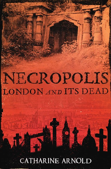 Necropolis : London and Its Dead