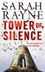 Tower of Silence : There were things at Teind House that must be kept concealed from the prying world at all costs . . .
