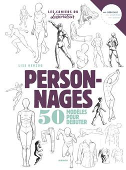 Personnages : 50 modèles pour débuter | Lise Herzog