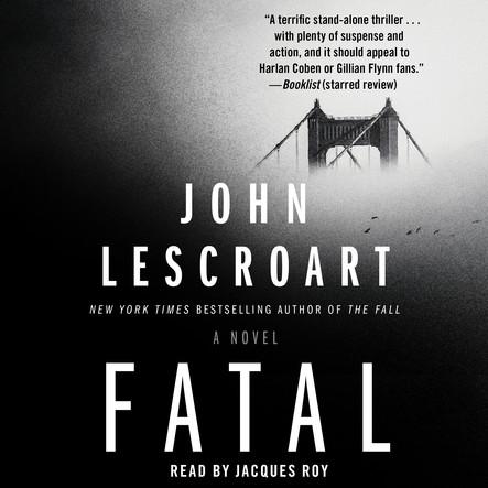 Fatal : A Novel