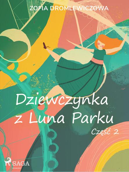 Dziewczynka z Luna Parku: część 2