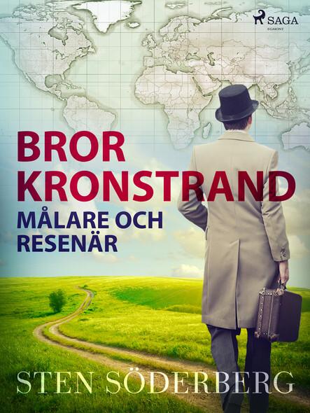 Bror Kronstrand: målare och resenär