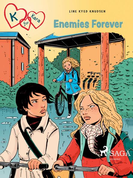 K for Kara 18 - Enemies Forever