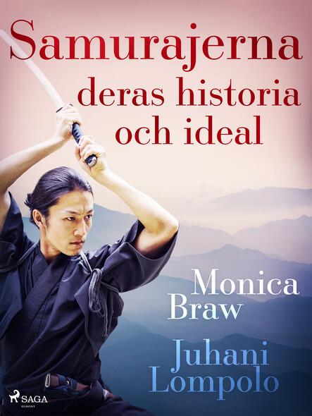Samurajerna: deras historia och ideal