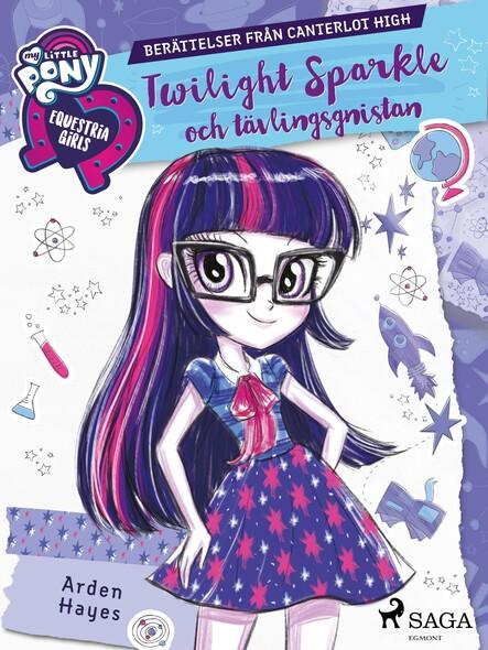 Equestria Girls - Twilight Sparkle och tävlingsgnistan