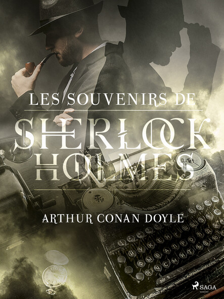 Les Souvenirs de Sherlock Holmes