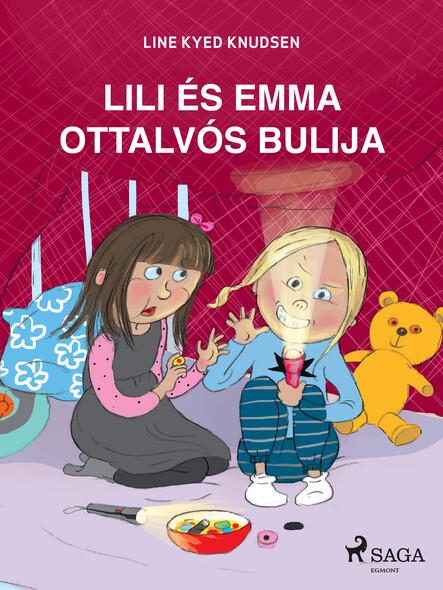 Lili és Emma ottalvós bulija