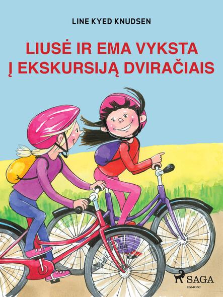 Liusė ir Ema vyksta į ekskursiją dviračiais