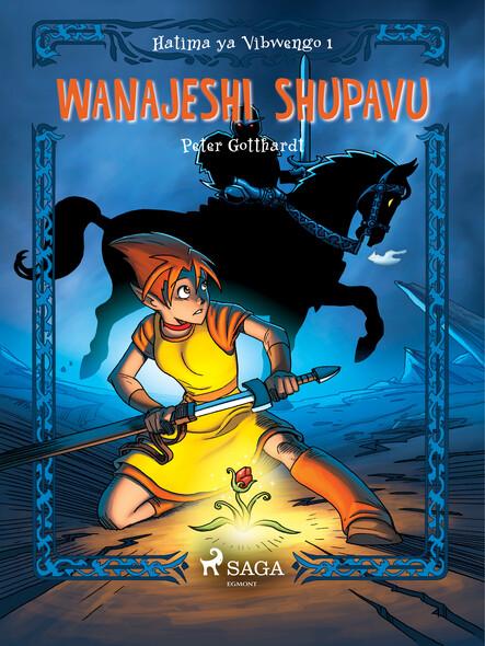 Hatima ya Vibwengo 1: Wanajeshi Shupavu