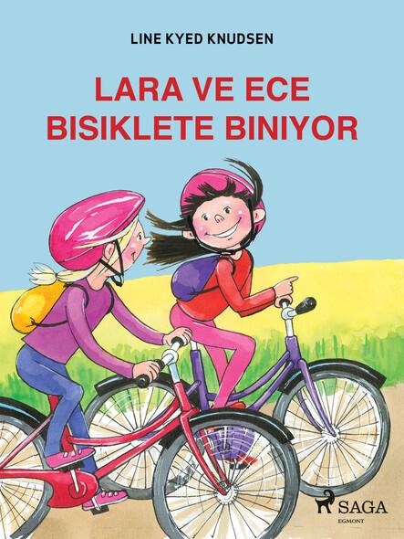 Lara ve Ece Bisiklete Biniyor