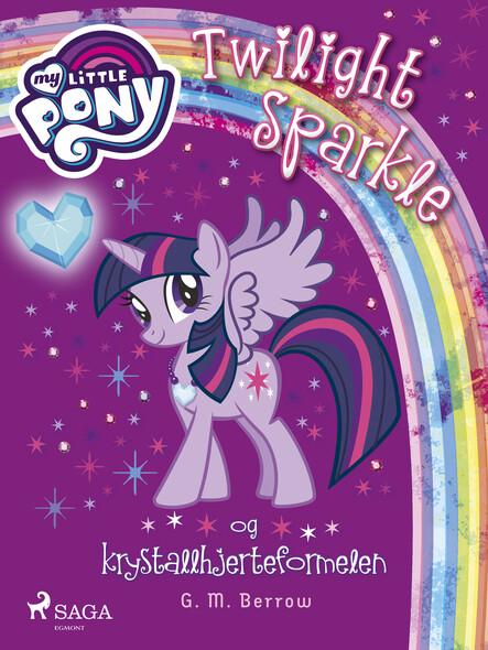 My Little Pony - Twilight Sparkle og krystallhjerteformelen