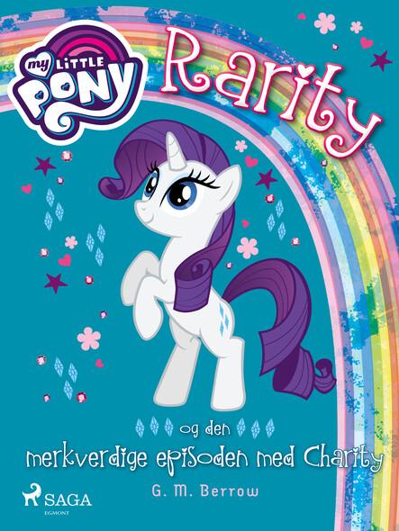 My Little Pony - Rarity og den merkverdige episoden med Charity