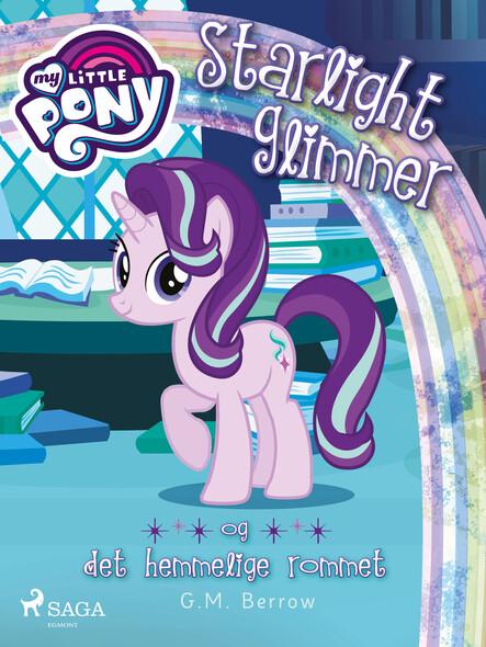 My Little Pony - Starlight Glimmer og det hemmelige rommet