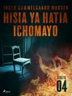 Hisia ya Hatia Ichomayo - Sura ya 4