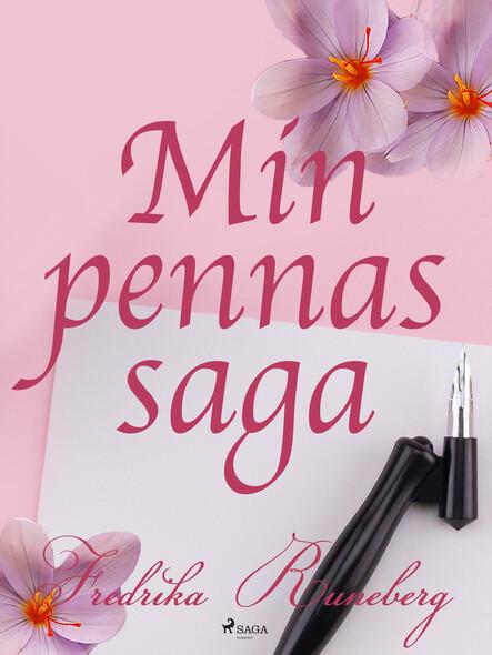 Min pennas saga