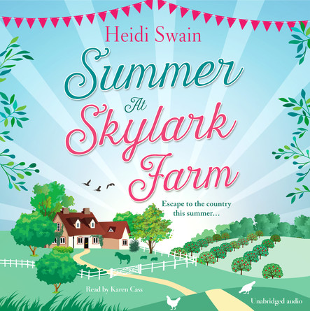 Summer at Skylark Farm : The perfect summer escape to the country