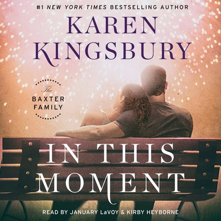 In This Moment : A Novel