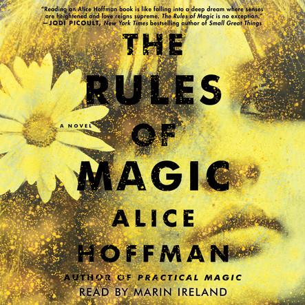 The Rules of Magic : A Novel