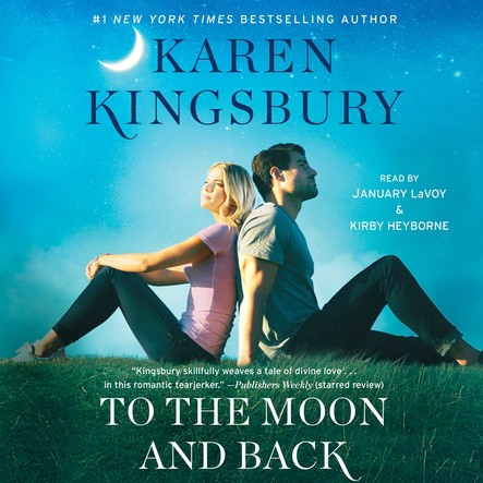 To the Moon and Back : A Novel