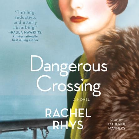 Dangerous Crossing : A Novel