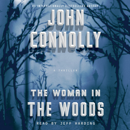 The Woman in the Woods : A Charlie Parker Thriller
