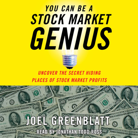 You Can Be a Stock Market Genius : Uncover the Secret Hiding Places of Stock Market Profits