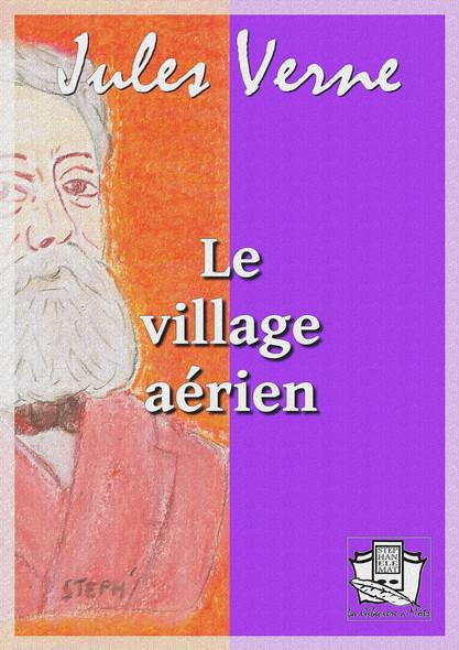 Le village aérien