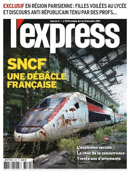 L'Express - Décembre 2019 - SNCF : Une débâcle française