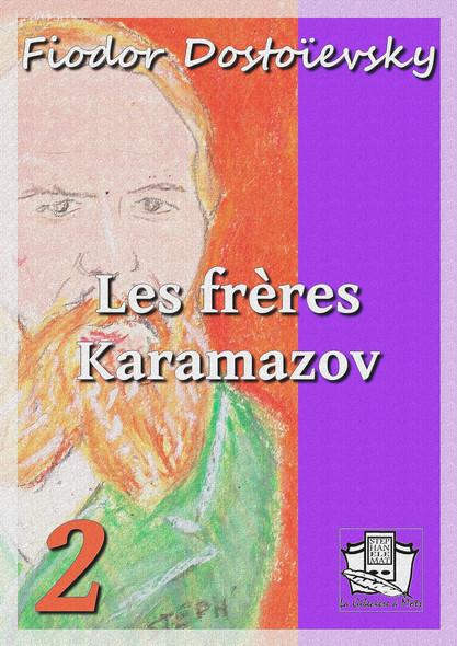 Les frères Karamazov : Tome II