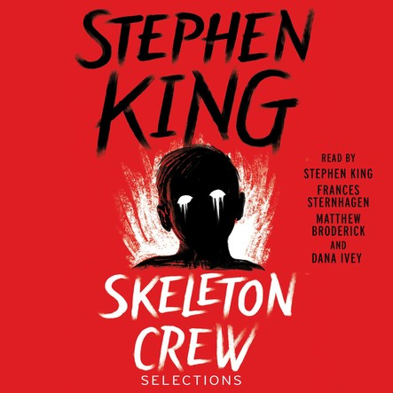 Skeleton Crew : Selections