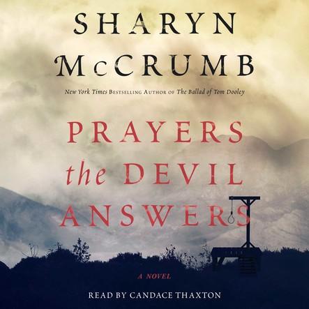 Prayers the Devil Answers : A Novel
