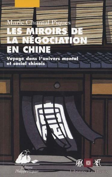Les Miroirs de la négociation en Chine