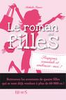 Soupçons, scandale et embrasse-moi ! : Le roman des filles (tome 5)