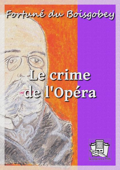 Le crime de l'Opéra : La loge sanglante - La pelisse du pendu
