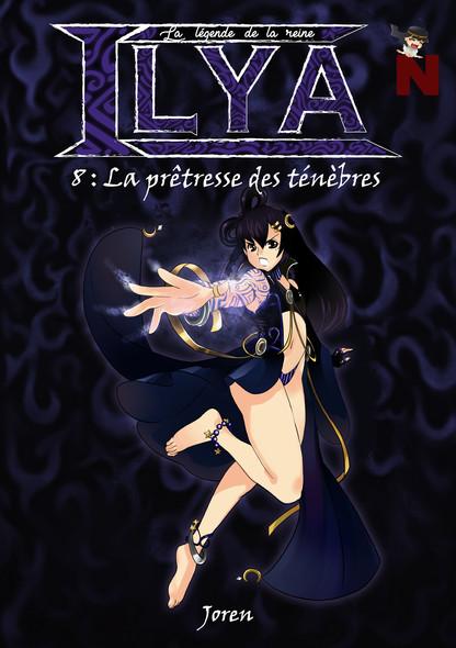 La légende de la reine Ilya : La prêtresse des ténèbres