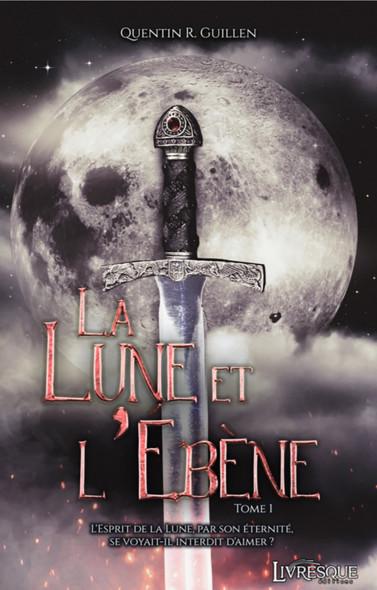 La Lune et l'Ebène, tome 1
