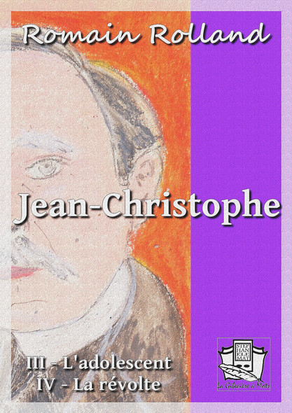 Jean-Christophe : Tomes III et IV