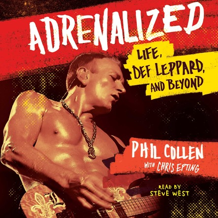 Adrenalized : Life, Def Leppard, and Beyond