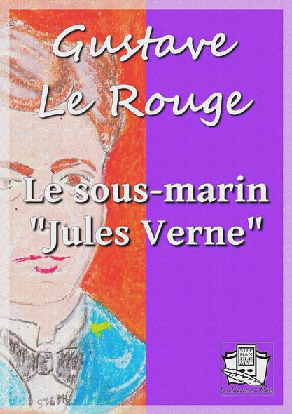"""Le sous-marin """"Jules Verne"""""""
