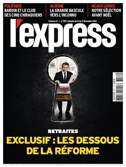 L'Express - Décembre 2019 - Exclusif : les dessous de la réforme