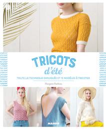 Tricots d'été : Toute la technique expliquée et 15 modèles à tricoter | Mathieu, Morgane