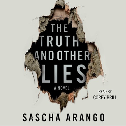 The Truth and Other Lies : A Novel