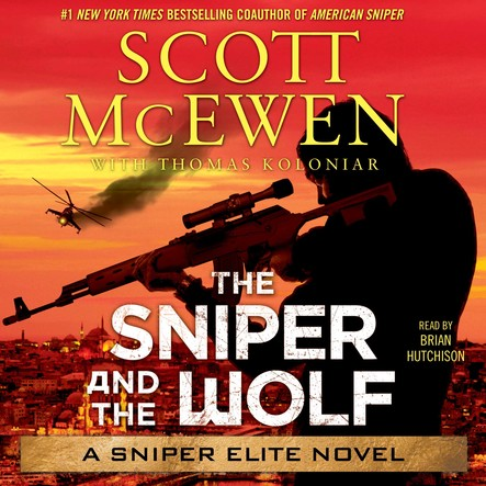 The Sniper and the Wolf : A Sniper Elite Novel