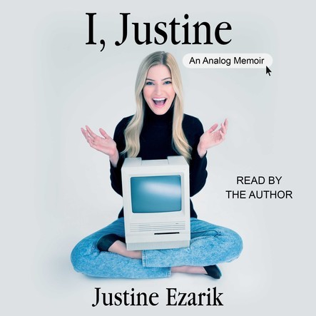 I, Justine : An Analog Memoir