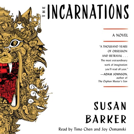 The Incarnations : A Novel