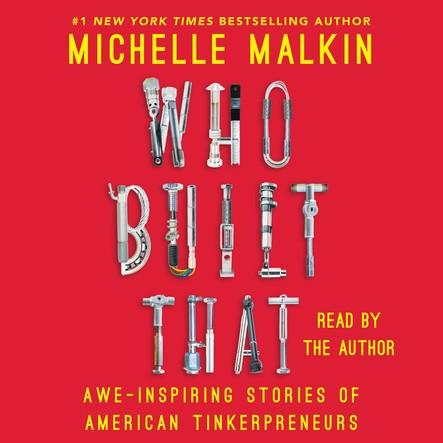 Who Built That : Awe-Inspiring Stories of American Tinkerpreneurs
