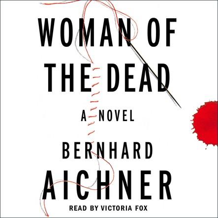 Woman of the Dead : A Novel