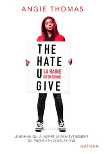 The Hate U Give - THUG : La haine qu'on donne | Thomas, Angie