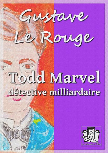Todd Marvel détective milliardaire