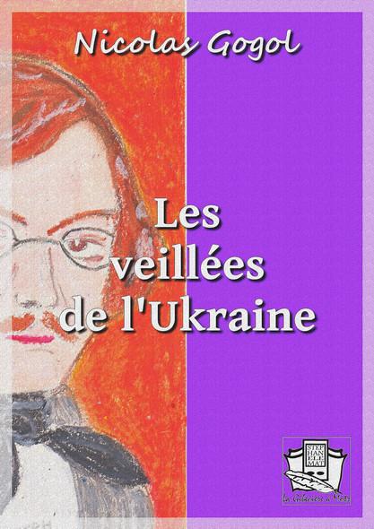 Les veillées de l'Ukraine